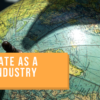 Real Estate As A Global Industry